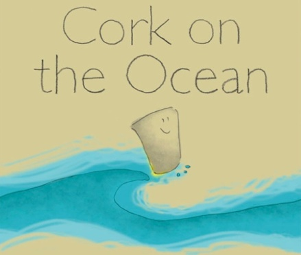 he's a cork on the ocean